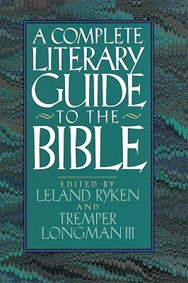 The Complete Literary Guide to the Bible