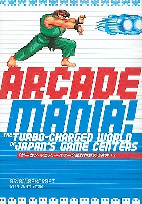 Arcade Mania: The Turbo-Charged World of Japan's Game Centers