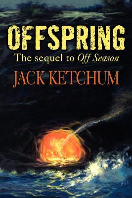 Offspring: The Sequel to Off Season(Dead River Series 2)
