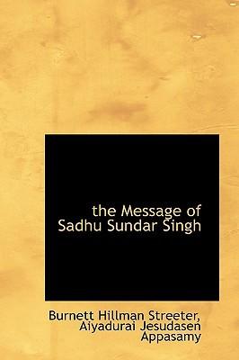 The Message of Sadhu Sundar Singh