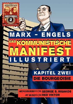 Das Kommunistische Manifest (Illustriert) - Kapitel Zwei: Die Bourgeoisie