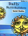 Daily Skill-Builders Social Studies Grades 3-4