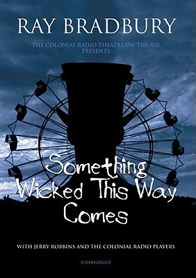 an analysis of the chilling and suspenseful thriller something wicked this way comes by ray bradbury
