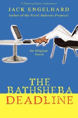 The Bathsheba Deadline: An Original Novel