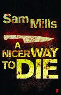 Image result for Sam Mills, A Nicer Way to Die,