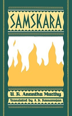 Samskara by U.R. Ananthamurthy ಯು. ಆರ್....