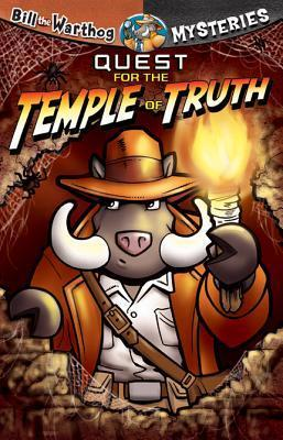 Quest for the Temple of Truth (Bill the Warthog Mysteries #4)