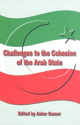 Challenges to the Cohesion of the Arab State