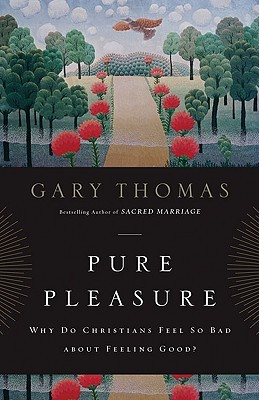 Pure Pleasure by Gary L. Thomas