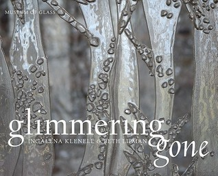 Ebook Glimmering Gone: Ingalena Klenell and Beth Lipman by Ingalena Klenell TXT!