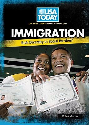 Immigration: Rich Diversity or Social Burden?