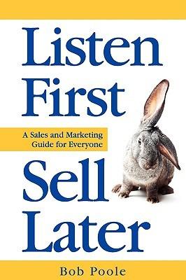 Listen First - Sell Later