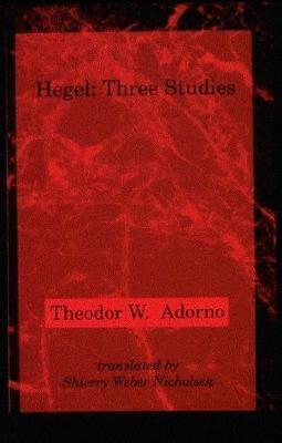 Hegel: Three Studies