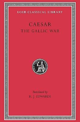 Ebook The Gallic War by Gaius Julius Caesar read!