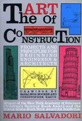The Art of Construction: Projects and Principles for Beginning Engineers Architects