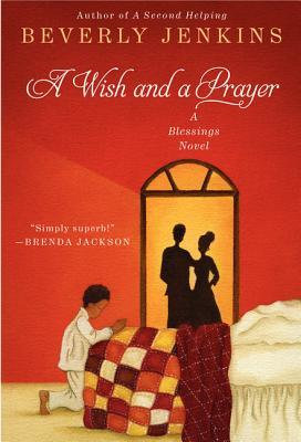 A Wish and a Prayer by Beverly Jenkins