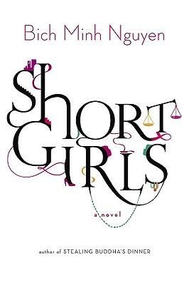 Short Girls by Bich Minh Nguyen