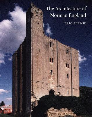 The architecture of norman england by eric fernie 214467 fandeluxe