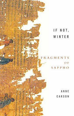 If Not, Winter: Fragments of Sappho (Paperback)
