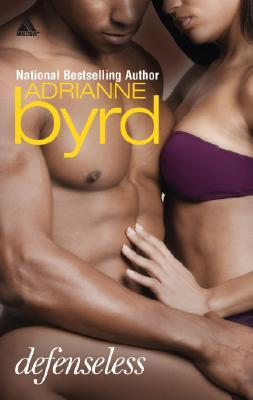 Defenseless by Adrianne Byrd