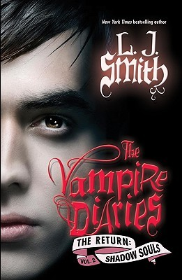 Shadow Souls (The Vampire Diaries: The Return, #2)