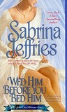 Wed Him Before You Bed Him (School For Heiresses #6)