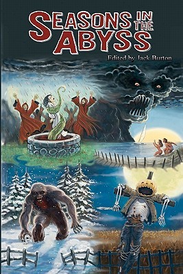 Seasons in the Abyss by Jack Burton