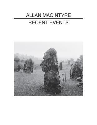 Allan Macintyre: Recent Events