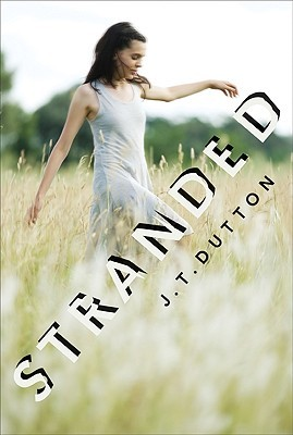 Stranded by J.T. Dutton
