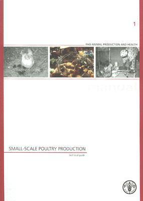 Small-Scale Poultry Production: Technical Guide