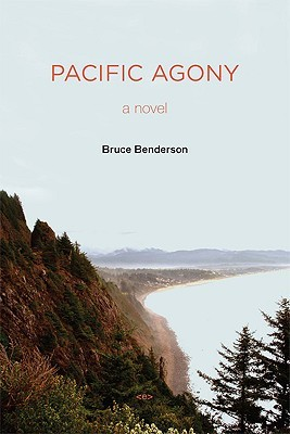 Pacific Agony by Bruce Benderson