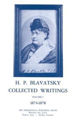 collected-writings-of-h-p-blavatsky-vol-1