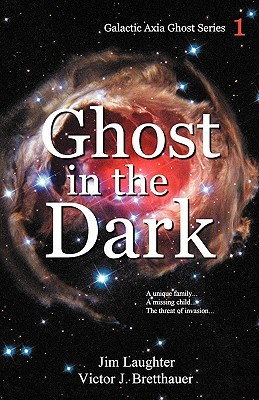 Ghost in the Dark (Galactic Axia Ghost, #1)