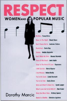 respect women and popular music by dorothy marcic