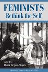 Feminists Rethink The Self