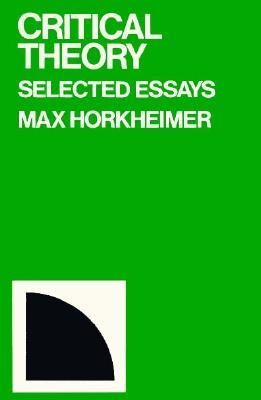 Critical Theory by Max Horkheimer
