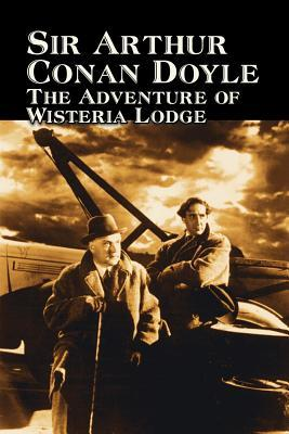 The Adventure of Wisteria Lodge
