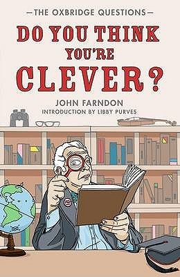 Do You Think You're Clever? by John Farndon