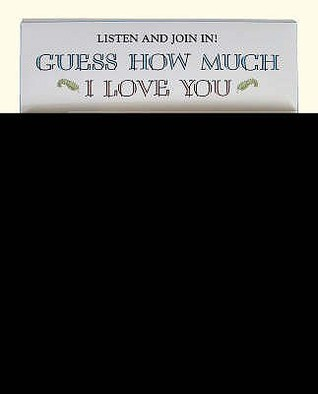 Guess How Much I Love You: Includes story, music, games and activities (Book & CD Pack)