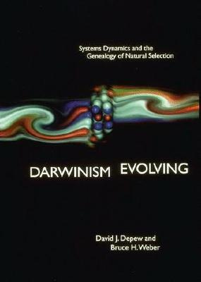 Darwinism Evolving: Systems Dynamics and the Genealogy of Natural Selection