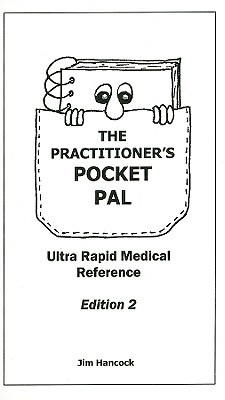 The Practitioner's Pocket Pal: Ultra Rapid Medical Reference