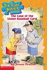 The Case of the Stolen Baseball Cards (Jigsaw Jones Mystery, #5)