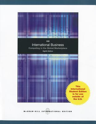 International business competing in the global marketplace by international business competing in the global marketplace by charles wl hill fandeluxe Images