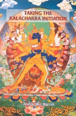 Taking the Kalachakra Initiation by Alexander Berzin