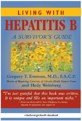 Living With Hepatitis B:: A Survivor's Guide