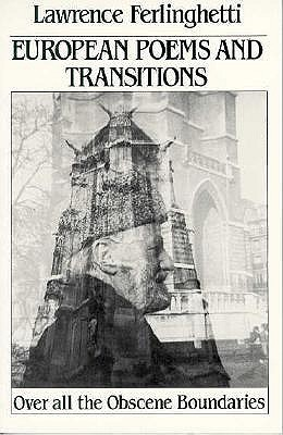 European Poems  Transitions: Over All the Obscene Boundaries