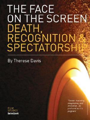 Face on the Screen: Questions of Death, Recognition and Public Memory