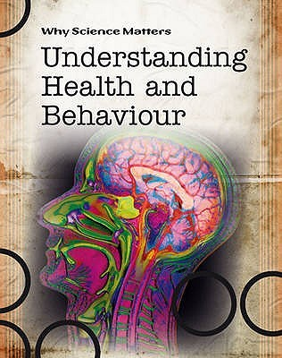 Understanding Health and Behaviour