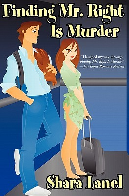 Finding Mr. Right Is Murder