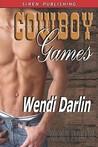 Cowboy Games (Cowboy Games #1)